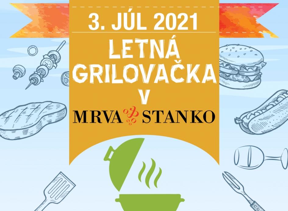 Letná grilovačka v MRVA & STANKO  2021
